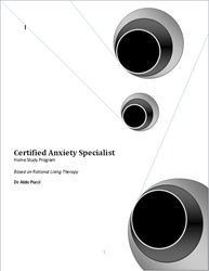 Certified Anxiety Specialist Certification Home Study Program anxiety, panic, obsessive-compulsive, phobia, cbt, cognitive, certification, cognitive-behavioral therapy, cognitive therapy, prozac, cognitive-behavioral therapy