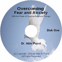 Overcoming Fear and Anxiety fear, anxiety, cognitve therapy, cognitive-behavioral therapy, cognitive behavioral thearpy, panic, phobia
